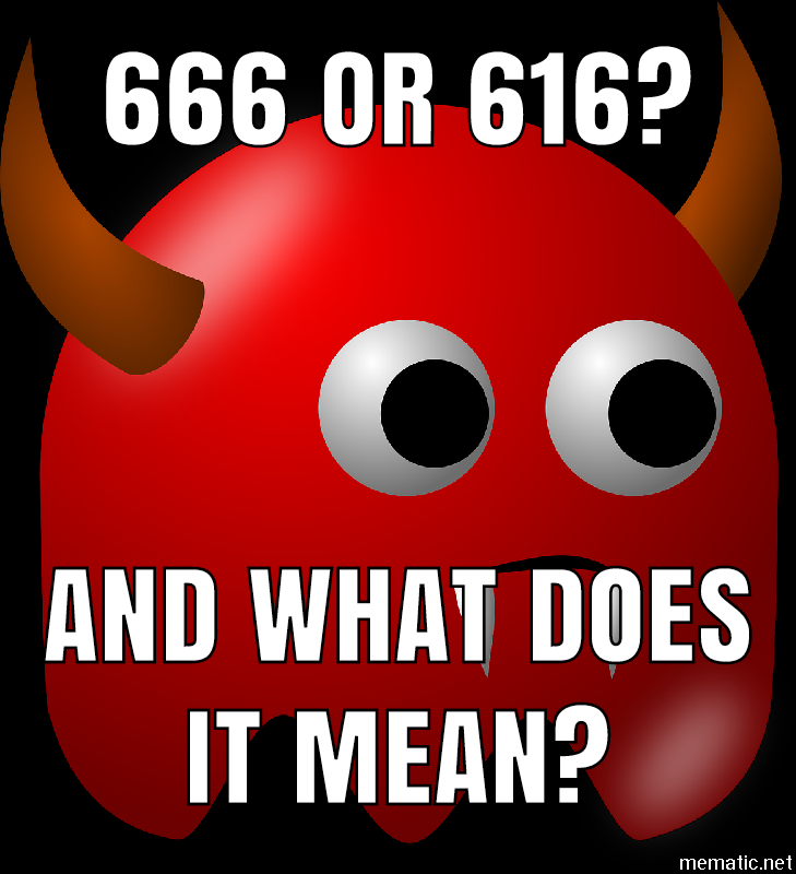 """The number of the beast is """"666"""" or is it """"616?"""" – Path of the Gnostic"""